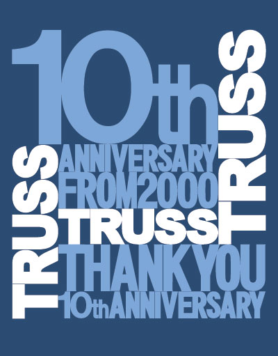 TRUSS10周年